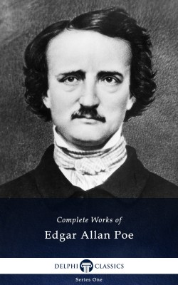 Delphi Complete Works of Edgar Allan Poe (Illustrated) by Edgar Allan Poe from PublishDrive Inc in Classics category
