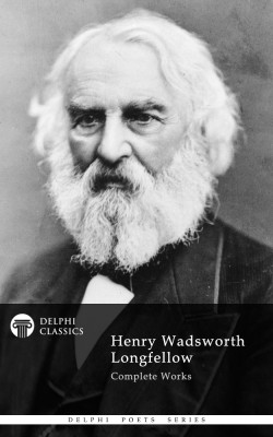 Delphi Complete Works of Henry Wadsworth Longfellow (Illustrated) by Henry Wadsworth Longfellow from PublishDrive Inc in Language & Dictionary category