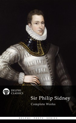 Delphi Complete Works of Sir Philip Sidney (Illustrated) by Sir Philip Sidney from PublishDrive Inc in Language & Dictionary category