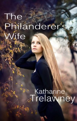 The Philanderer's Wife by Katharine Trelawney from PublishDrive Inc in Family & Health category