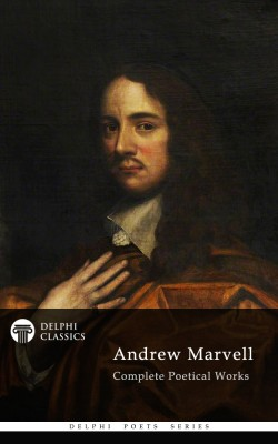 Delphi Complete Poetical Works of Andrew Marvell (Illustrated) by Andrew  Marvell from Publish Drive (Content 2 Connect Kft.) in Language & Dictionary category