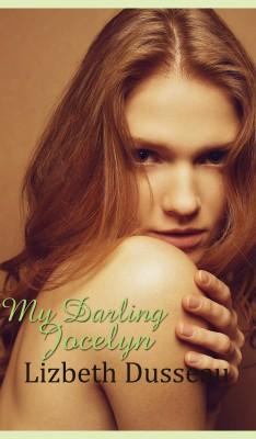 My Darling Jocelyn by Lizbeth Dusseau from PublishDrive Inc in General Novel category