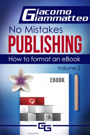 How to Format an eBook by Giacomo Giammatteo  from PublishDrive Inc in Language & Dictionary category