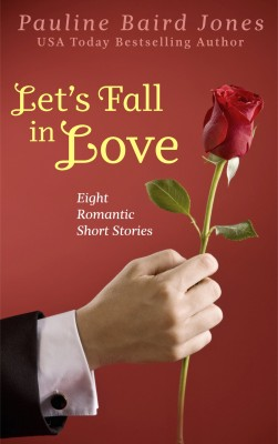 Let's Fall In Love by Pauline Baird Jones from PublishDrive Inc in Romance category
