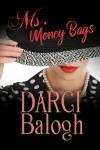 Ms. Money Bags