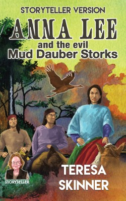 Anna Lee and the Evil Mud Dauber Storks by Teresa Skinner from PublishDrive Inc in Teen Novel category