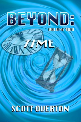 Beyond: Time by Scott Overton from PublishDrive Inc in General Novel category