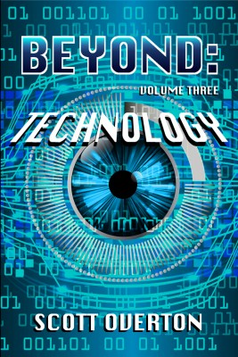 Beyond: Technology by Overton Scott from PublishDrive Inc in General Novel category