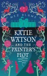 Katie Watson and the Painter's Plot by Mez Blume from  in  category