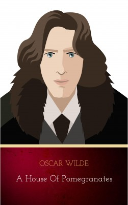 A House of Pomegranates by Oscar Wilde from PublishDrive Inc in Classics category