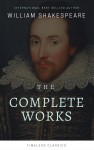 The Complete William Shakespeare Collection (Illustrated)
