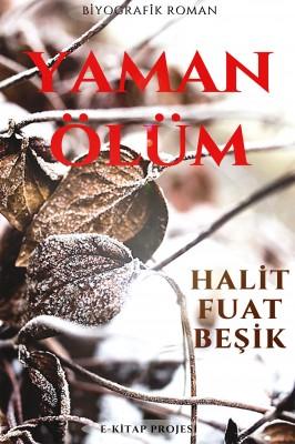 Yaman Ölüm by Halit Fuat Beşik from  in  category
