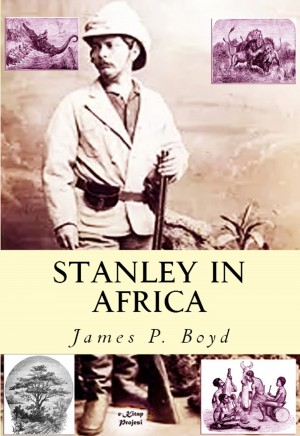 Stanley in Africa by James P. Boyd from PublishDrive Inc in Travel category