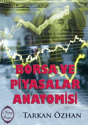 Borsa ve Piyasalar Anatomisi by Sam Phoen from PublishDrive Inc in Business & Management category