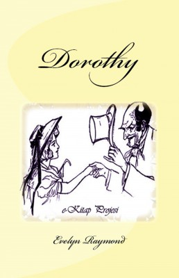 Dorothy by Nur Mayani from PublishDrive Inc in Teen Novel category