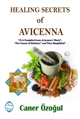 Healing Secrets of Avicenna by Caner Özo?ul from PublishDrive Inc in Family & Health category