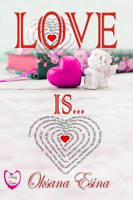 Love Is ... by Oksana Esina from PublishDrive Inc in Motivation category