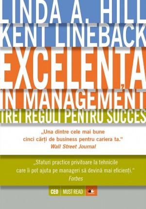 Excelen?a în management. Trei reguli pentru succes