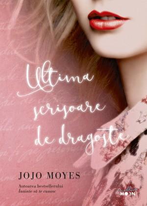 Ultima scrisoare de dragoste by Jojo Moyes from PublishDrive Inc in Romance category