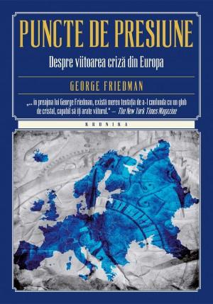 Puncte de presiune. Despre viitoarea criz? din Europa