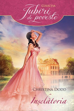 În?el?toria by Christina Dodd from Publish Drive (Content 2 Connect Kft.) in General Novel category