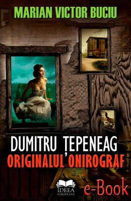 Dumitru ?epeneag. Originalul onirograf by Rajesh RV from Publish Drive (Content 2 Connect Kft.) in Language & Dictionary category