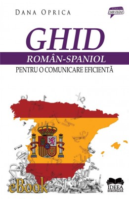 Ghid român-spaniol pentru o comunicare eficient? by SK KG TENGAH from Publish Drive (Content 2 Connect Kft.) in Language & Dictionary category