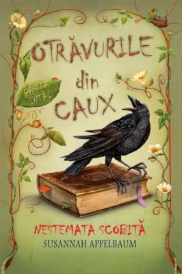 Otrăvurile din Caux – Nestemata scobită. Vol. 1 by Appelbaum Susannah from PublishDrive Inc in General Novel category