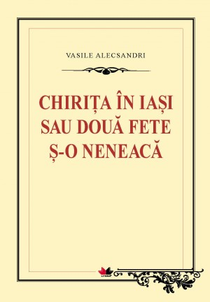 Chiri?a în Iasi sau dou? fete ?i o neneac? by Jaafar Hasny from Publish Drive (Content 2 Connect Kft.) in Classics category