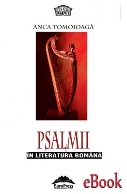 Psalmii în literatura română by Ancă Tomoioaga from Publish Drive (Content 2 Connect Kft.) in Christianity category