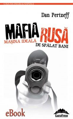Mafia Rus? - Ma?ina ideal? de sp?lat bani murdari by Matt Stanton from PublishDrive Inc in Religion category