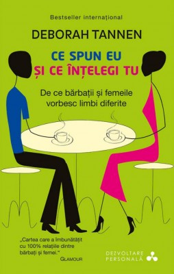 Ce spun eu ?i ce în?elegi tu. De ce b?rba?ii ?i femeile vorbesc limbi diferite by Susan VanHecke from Publish Drive (Content 2 Connect Kft.) in Family & Health category