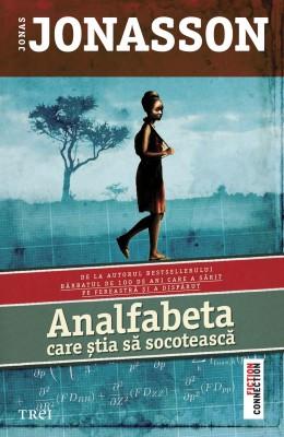 Analfabeta care ?tia s? socoteasc? by Jonas Jonasson from PublishDrive Inc in General Novel category