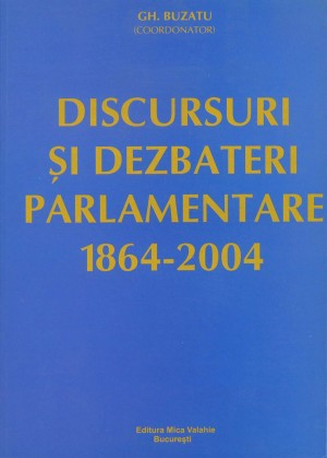 Discursuri ?i dezbateri parlamentare (1864-2004) by SYAZA ARISHA from Publish Drive (Content 2 Connect Kft.) in History category