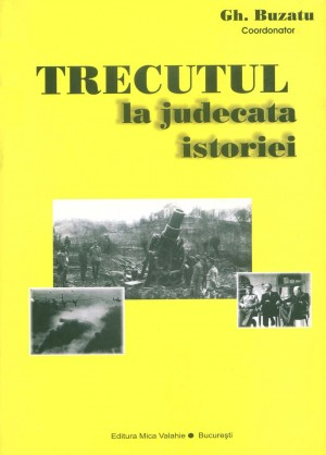 Trecutul la judecata istoriei by SYAZA ARISHA from Publish Drive (Content 2 Connect Kft.) in History category