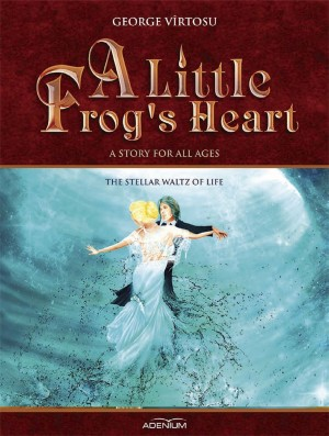 A Little Frog's Heart. Volume 3. The Stellar Waltz of Life by Kamaruzzaman Mohamad from PublishDrive Inc in Teen Novel category