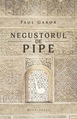 Negustorul de pipe by Paul Gabor from PublishDrive Inc in General Novel category