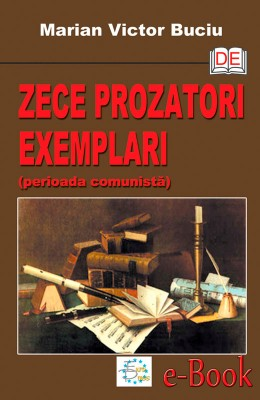 Zece prozatori exemplari (perioada comunist?) by Rajesh RV from Publish Drive (Content 2 Connect Kft.) in General Novel category