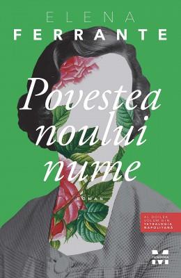 Povestea noului nume. Al doilea volum din tetralogia napolitană by Elena Ferrante from PublishDrive Inc in General Novel category