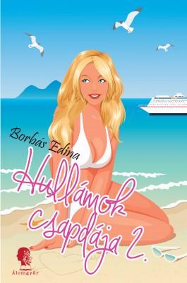 Hullámok csapdája 2. by Borbás Edina from PublishDrive Inc in Romance category