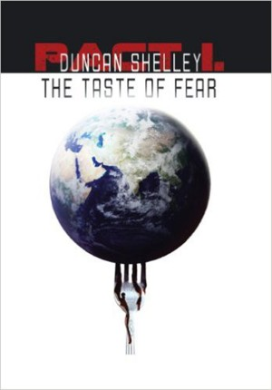 The Taste of Fear by Shelley Duncan from PublishDrive Inc in General Novel category