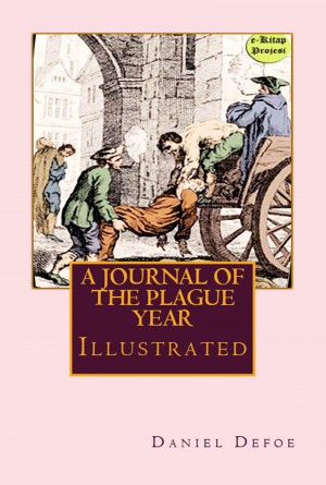 A Journal of the Plague Year by Daniel Defoe from PublishDrive Inc in History category