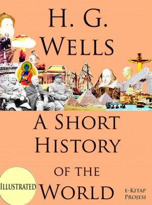 A Short History of the World by Herbert George Wells from Publish Drive (Content 2 Connect Kft.) in History category