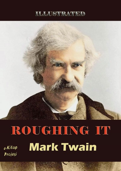 roughing it by mark twain essay