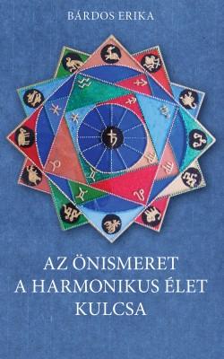 Az önismeret a harmonikus élet kulcsa