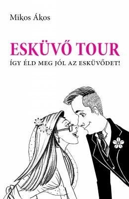 Esküv? Tour