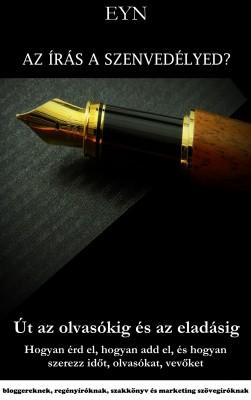 Az írás a szenvedélyed? Út az olvasókig és az eladásig by  Connie Lawrence from Publish Drive (Content 2 Connect Kft.) in Motivation category