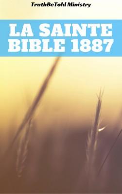 La Sainte Bible 1887