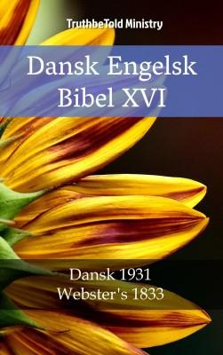 Dansk Engelsk Bibel XVI by TruthBeTold Ministry from PublishDrive Inc in Christianity category