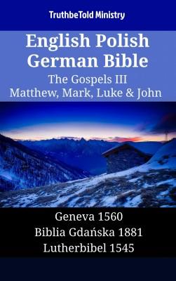 English Polish German Bible - The Gospels III - Matthew, Mark, Luke & John